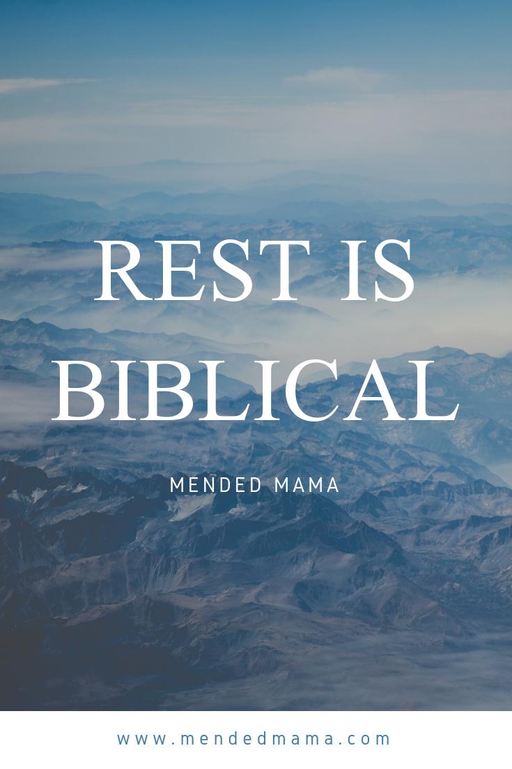 Rest is Biblical